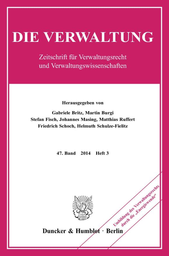 Cover Umbildung des Verwaltungsrechts durch die »Energiewende« (VERW 3/2014)