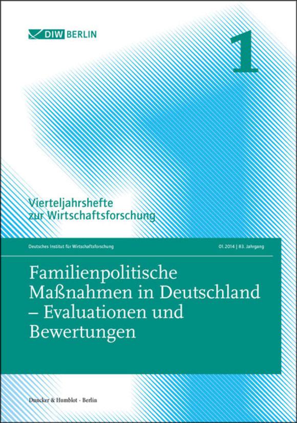 Cover Familienpolitische Maßnahmen in Deutschland – Evaluationen und Bewertungen (VJH 1/2014)