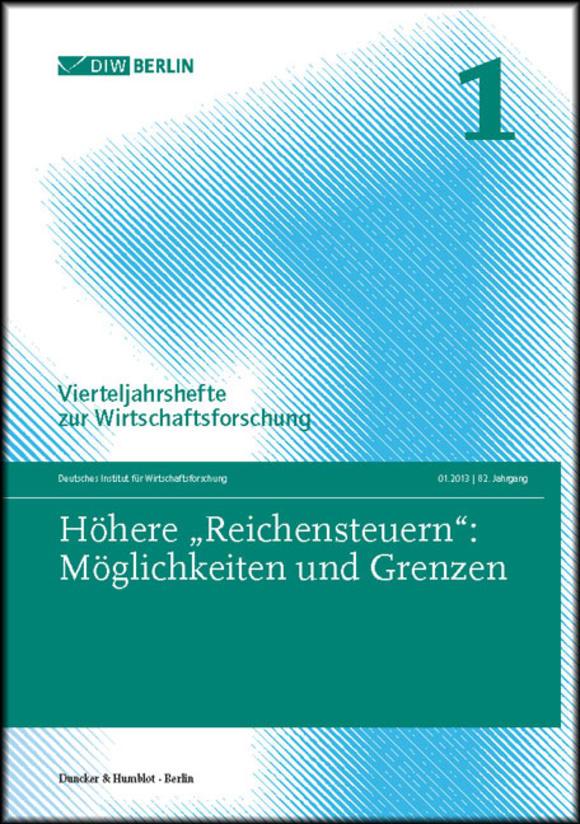 Cover Höhere »Reichensteuern«: Möglichkeiten und Grenzen (VJH 1/2013)
