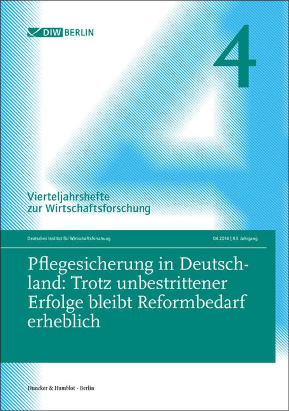 Cover Pflegesicherung in Deutschland: Trotz unbestrittener Erfolge bleibt Reformbedarf erheblich (VJH 4/2014)
