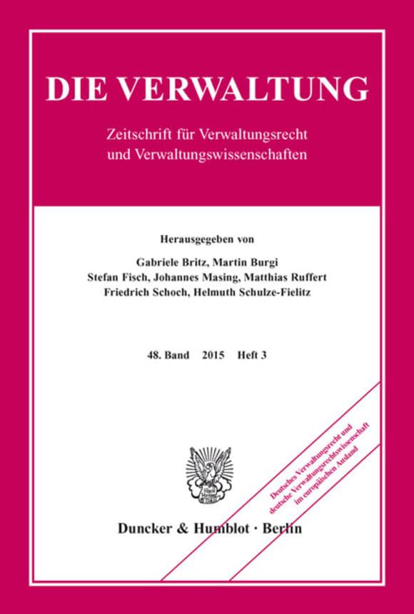 Cover Deutsches Verwaltungsrecht und deutsche Verwaltungsrechtswissenschaft im europäischen Ausland (VERW 3/2015)