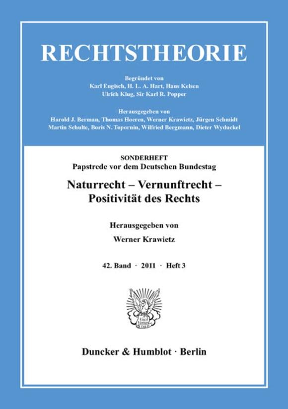 Cover Naturrecht – Vernunftrecht – Positivität des Rechts (RT 3/2011)