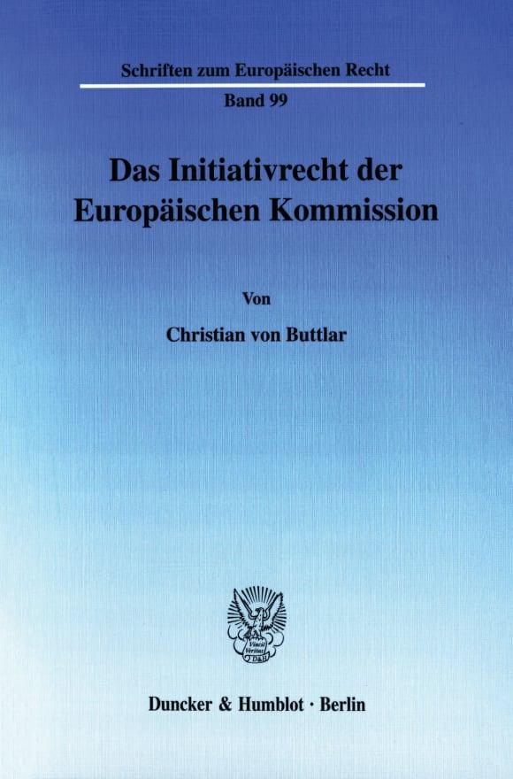 Cover Das Initiativrecht der Europäischen Kommission