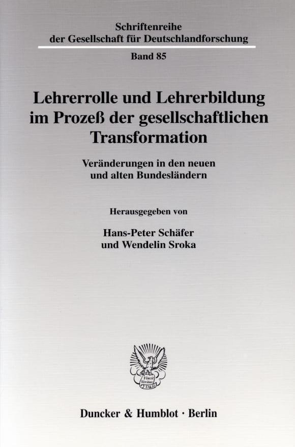 Cover Lehrerrolle und Lehrerbildung im Prozeß der gesellschaftlichen Transformation