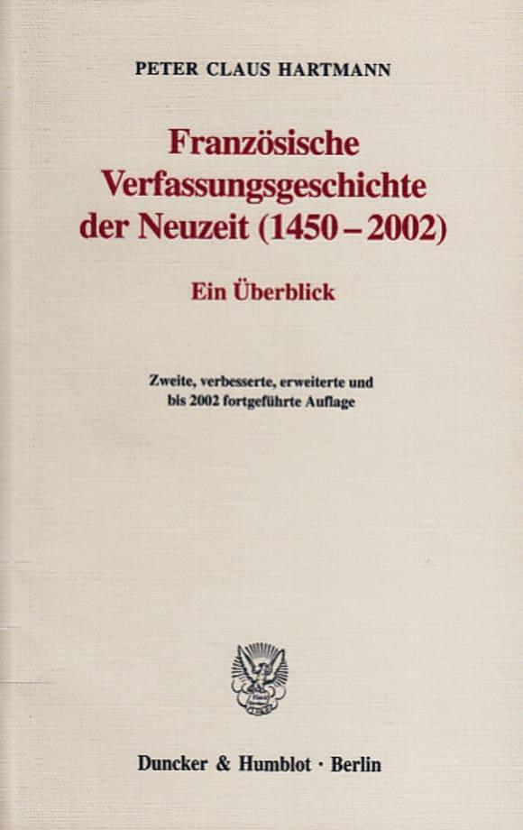 Cover Französische Verfassungsgeschichte der Neuzeit (1450-2002)