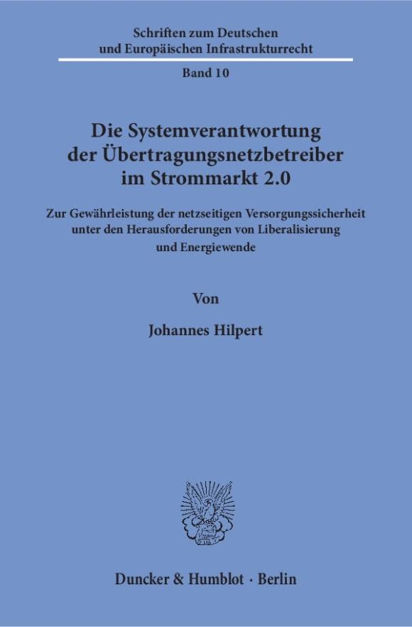 Cover Die Systemverantwortung der Übertragungsnetzbetreiber im Strommarkt 2.0