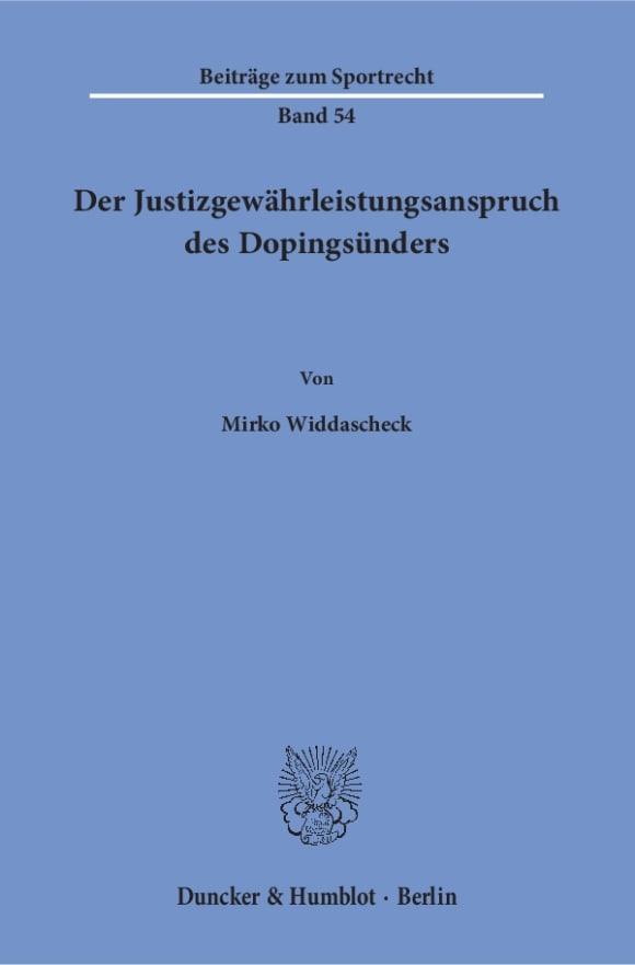 Cover Der Justizgewährleistungsanspruch des Dopingsünders