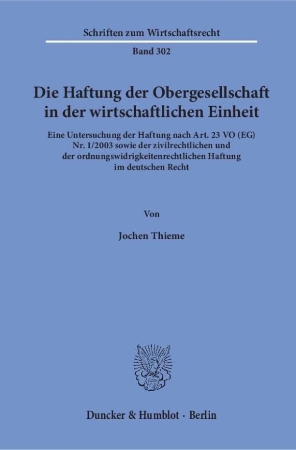 Cover Die Haftung der Obergesellschaft in der wirtschaftlichen Einheit