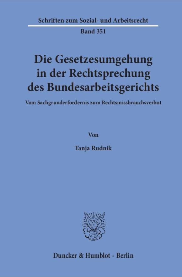 Cover Die Gesetzesumgehung in der Rechtsprechung des Bundesarbeitsgerichts