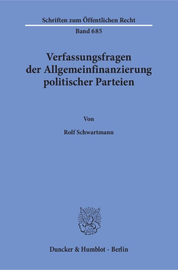 Cover Verfassungsfragen der Allgemeinfinanzierung politischer Parteien