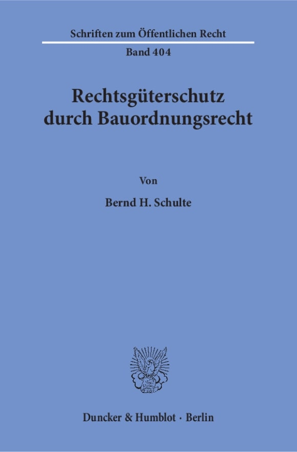 Cover Rechtsgüterschutz durch Bauordnungsrecht