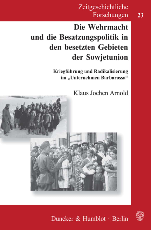 Cover Die Wehrmacht und die Besatzungspolitik in den besetzten Gebieten der Sowjetunion