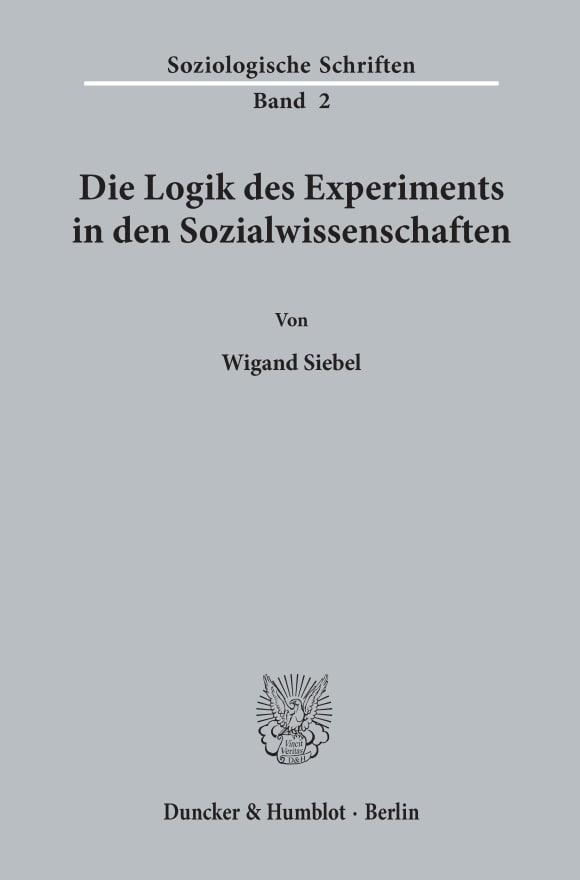 Cover Die Logik des Experiments in den Sozialwissenschaften