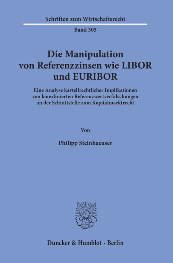 Cover Die Manipulation von Referenzzinsen wie LIBOR und EURIBOR
