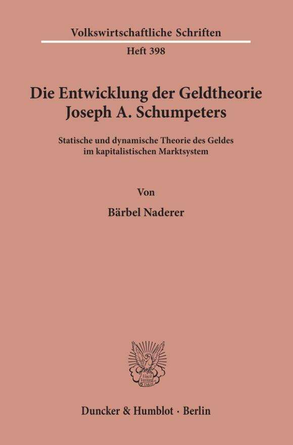 Cover Die Entwicklung der Geldtheorie Joseph A. Schumpeters