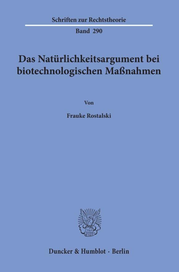 Cover Das Natürlichkeitsargument bei biotechnologischen Maßnahmen