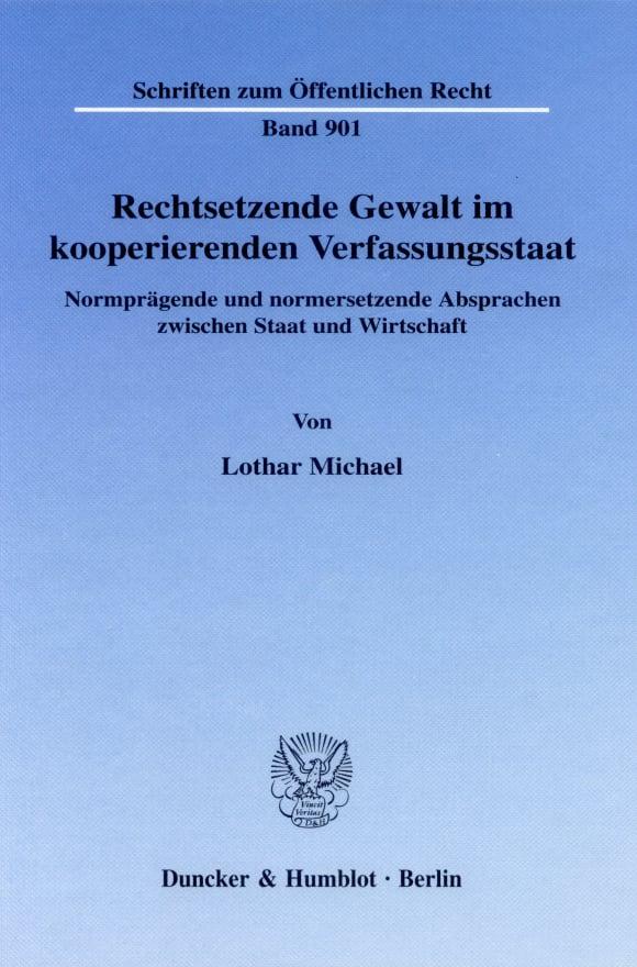 Cover Rechtsetzende Gewalt im kooperierenden Verfassungsstaat