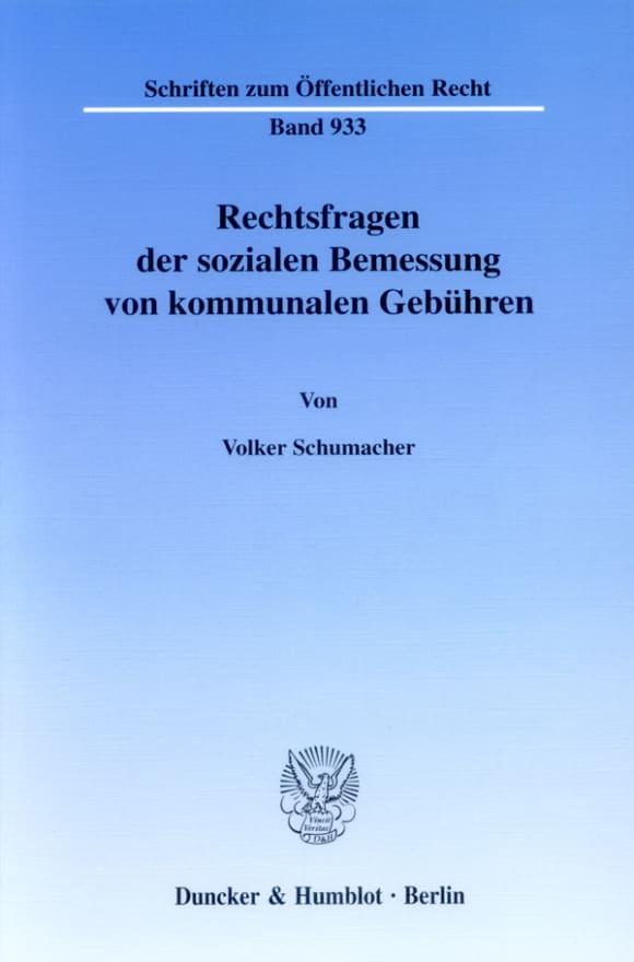 Cover Rechtsfragen der sozialen Bemessung von kommunalen Gebühren