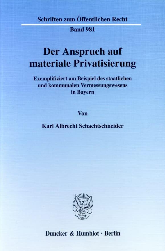 Cover Der Anspruch auf materiale Privatisierung