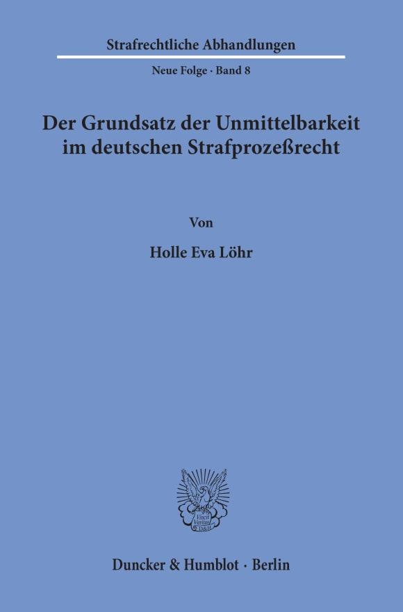 Cover Der Grundsatz der Unmittelbarkeit im deutschen Strafprozeßrecht