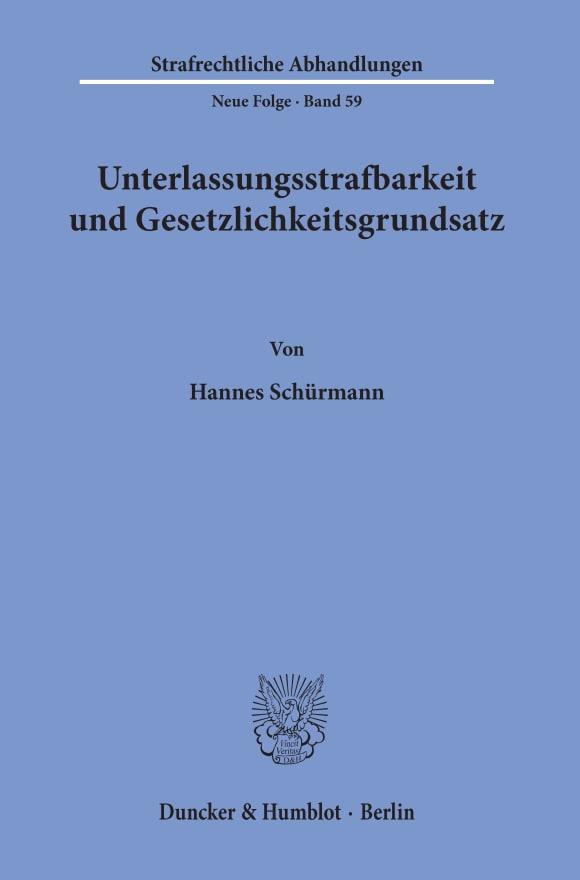 Cover Unterlassungsstrafbarkeit und Gesetzlichkeitsgrundsatz