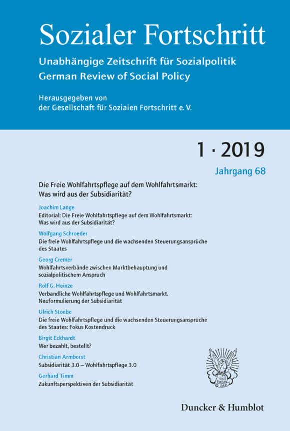 Cover Die Freie Wohlfahrtspflege auf dem Wohlfahrtsmarkt: Was wird aus der Subsidiarität? (SF 1/2019)