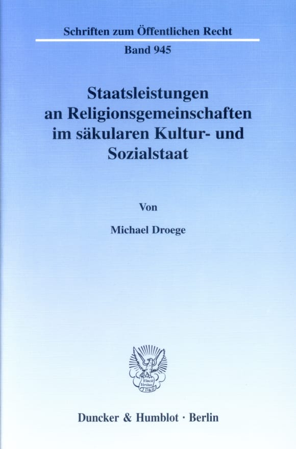 Cover Staatsleistungen an Religionsgemeinschaften im säkularen Kultur- und Sozialstaat