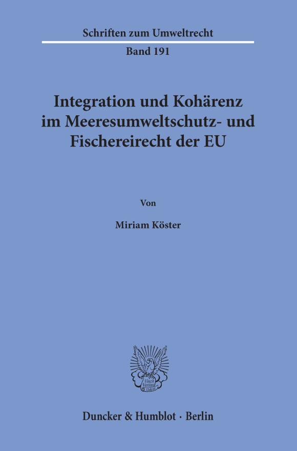 Cover Integration und Kohärenz im Meeresumweltschutz- und Fischereirecht der EU