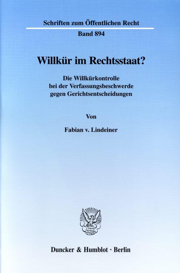 Cover Willkür im Rechtsstaat?