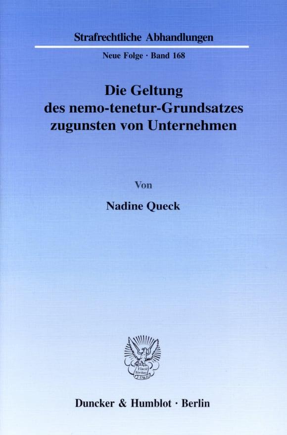 Cover Die Geltung des nemo-tenetur-Grundsatzes zugunsten von Unternehmen