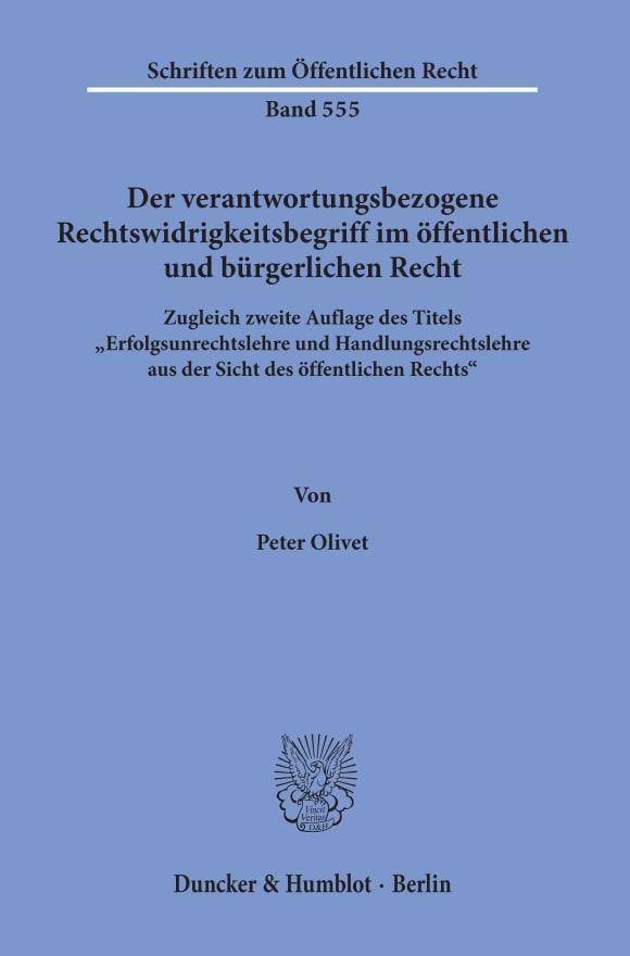 Cover Der verantwortungsbezogene Rechtswidrigkeitsbegriff im öffentlichen und bürgerlichen Recht