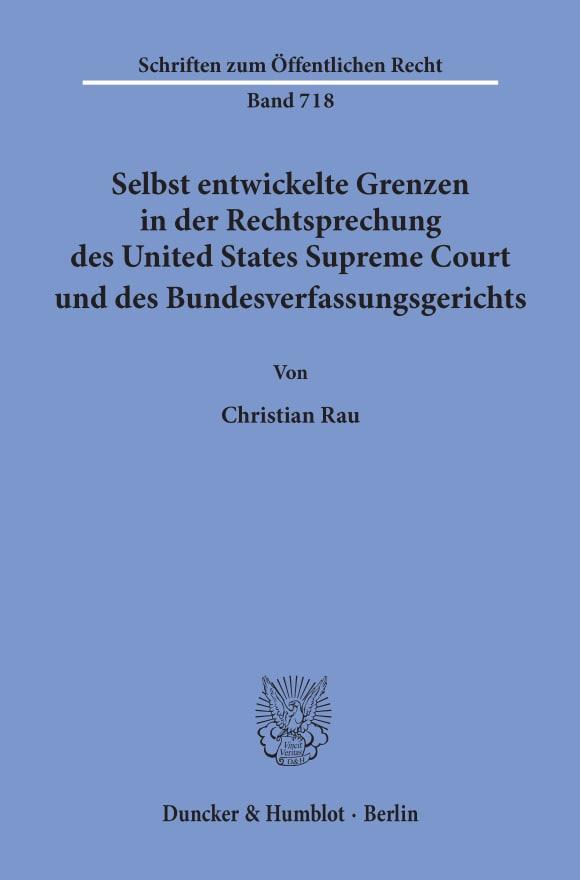 Cover Selbst entwickelte Grenzen in der Rechtsprechung des United States Supreme Court und des Bundesverfassungsgerichts