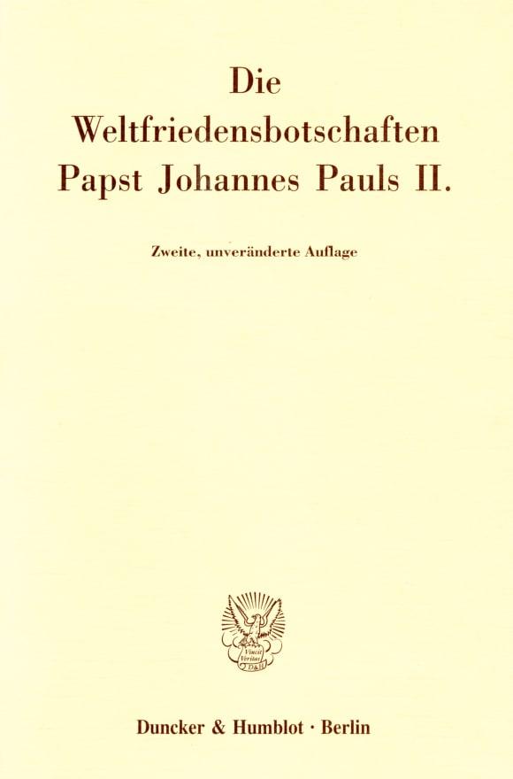 Cover Die Weltfriedensbotschaften Papst Johannes Pauls II