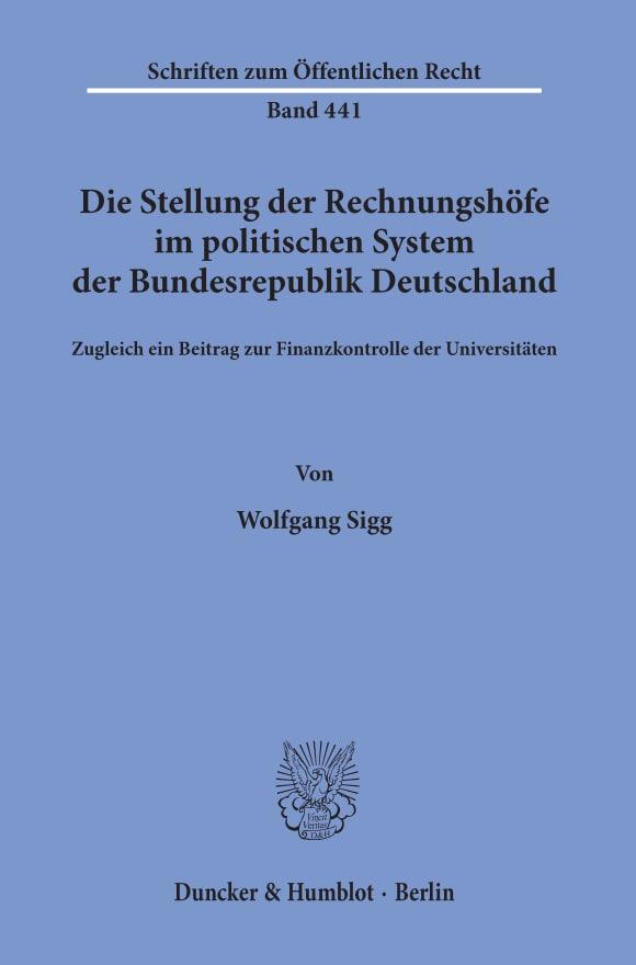 Cover Die Stellung der Rechnungshöfe im politischen System der Bundesrepublik Deutschland