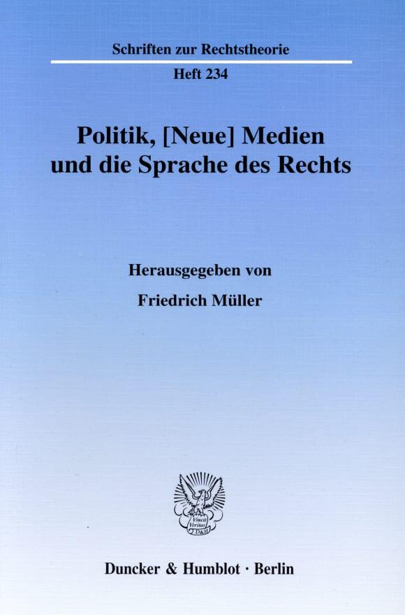 Cover Politik, [Neue] Medien und die Sprache des Rechts