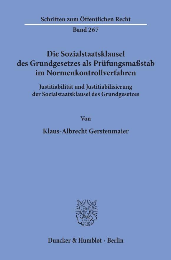 Cover Die Sozialstaatsklausel des Grundgesetzes als Prüfungsmaßstab im Normenkontrollverfahren