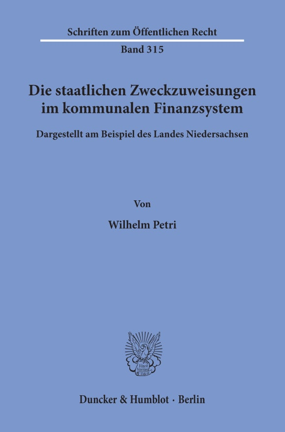 Cover Die staatlichen Zweckzuweisungen im kommunalen Finanzsystem