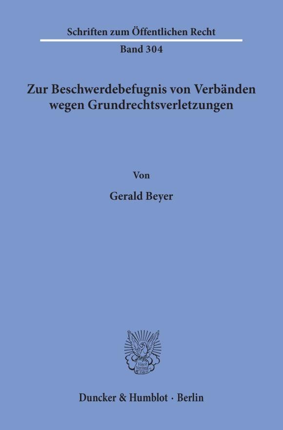 Cover Zur Beschwerdebefugnis von Verbänden wegen Grundrechtsverletzungen