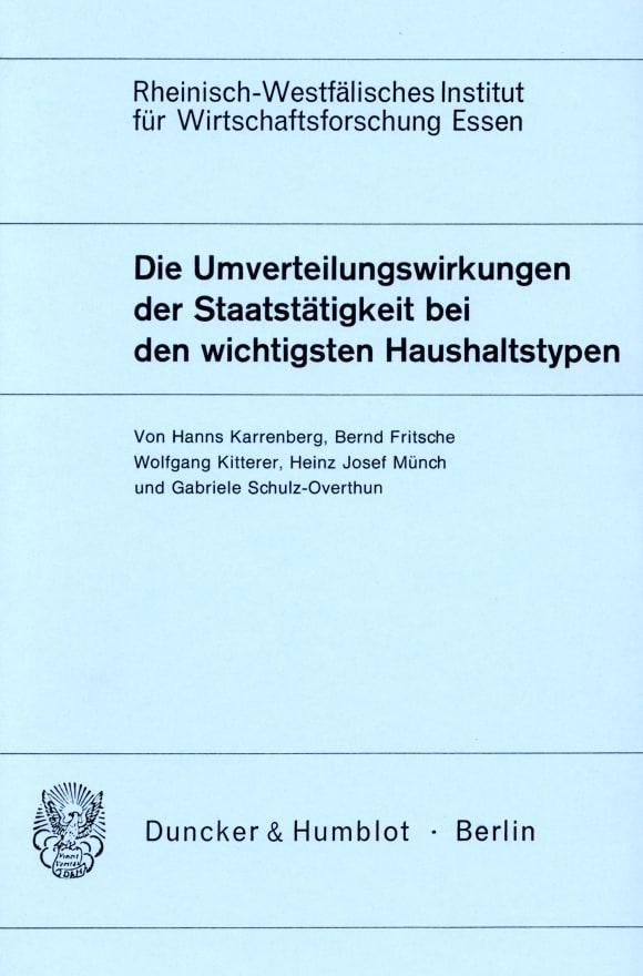 Cover Die Umverteilungswirkungen der Staatstätigkeit bei den wichtigsten Haushaltstypen