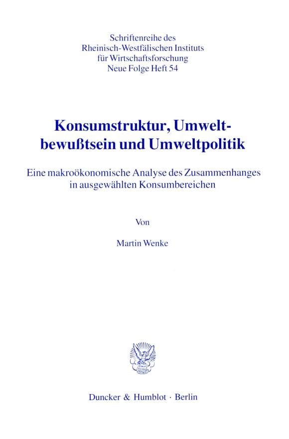 Cover Konsumstruktur, Umweltbewußtsein und Umweltpolitik
