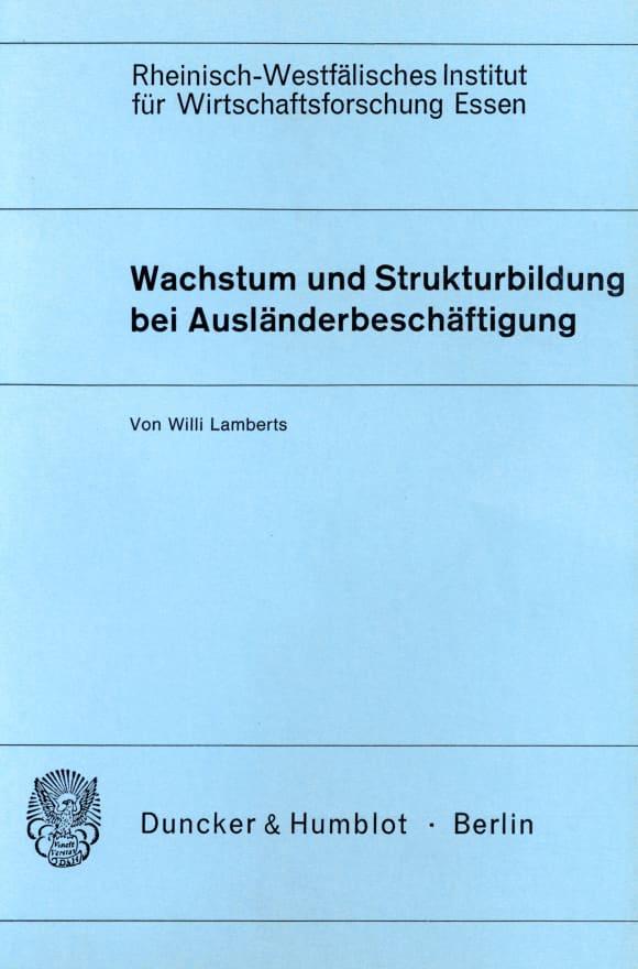 Cover Wachstum und Strukturbildung bei Ausländerbeschäftigung