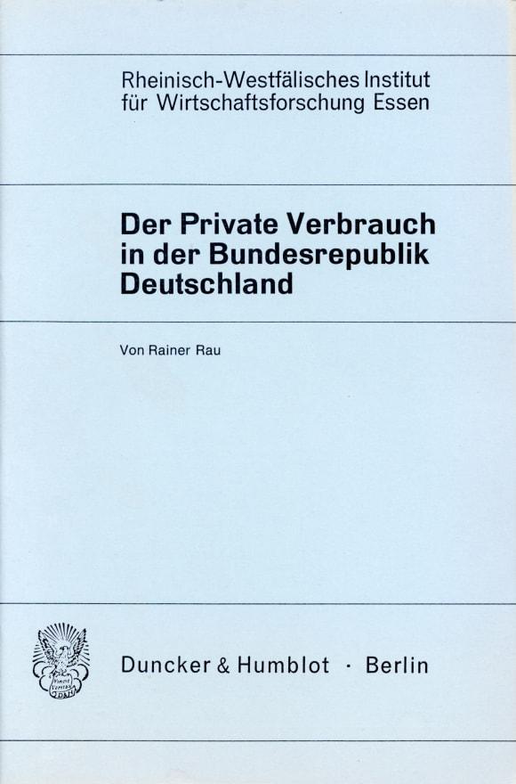Cover Der Private Verbrauch in der Bundesrepublik Deutschland