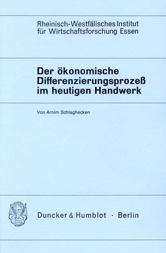 Cover Der ökonomische Differenzierungsprozeß im heutigen Handwerk
