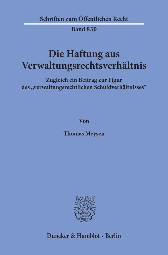Cover Die Haftung aus Verwaltungsrechtsverhältnis