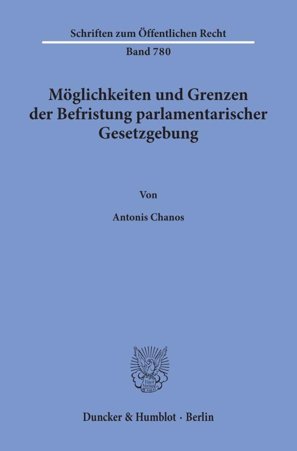 Cover Möglichkeiten und Grenzen der Befristung parlamentarischer Gesetzgebung
