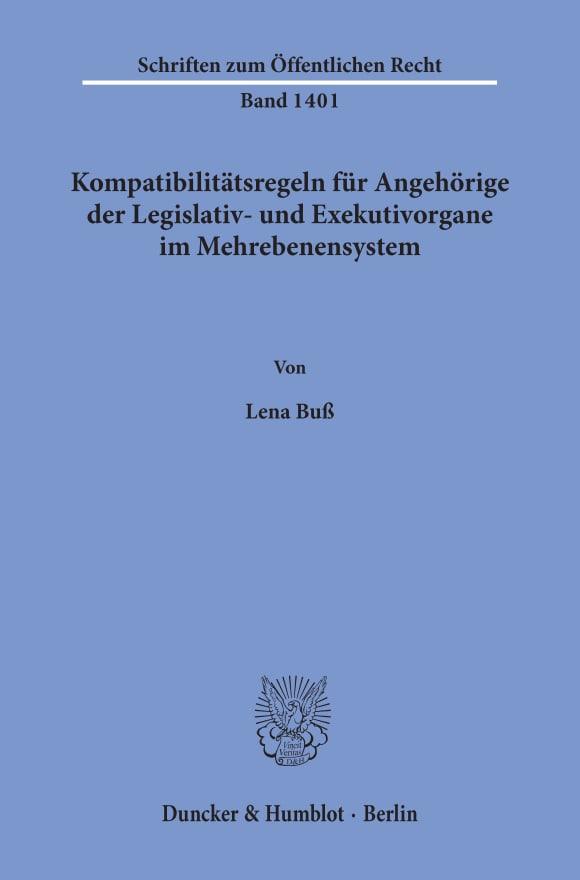 Cover Kompatibilitätsregeln für Angehörige der Legislativ- und Exekutivorgane im Mehrebenensystem