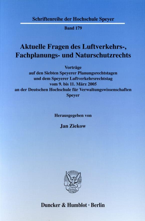 Cover Aktuelle Fragen des Luftverkehrs-, Fachplanungs- und Naturschutzrechts