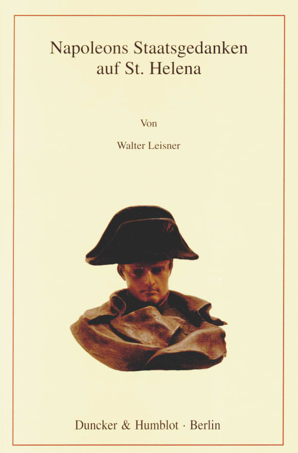 Cover Napoleons Staatsgedanken auf St. Helena