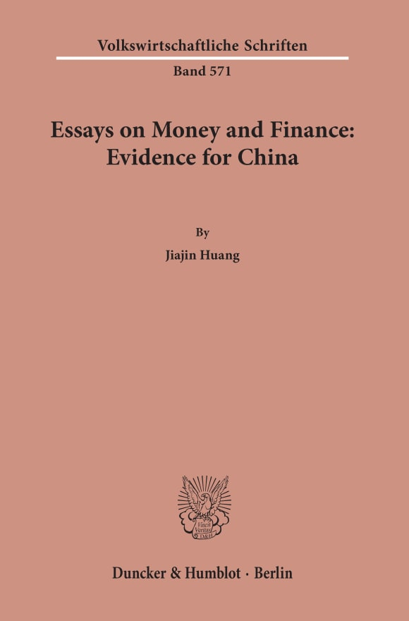 Cover Essays on Money and Finance: Evidence for China