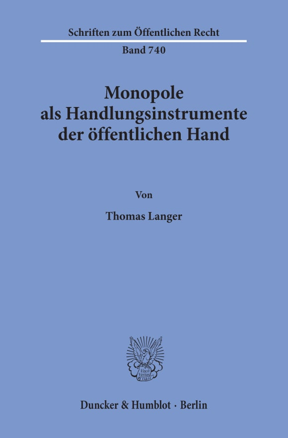 Cover Monopole als Handlungsinstrumente der öffentlichen Hand